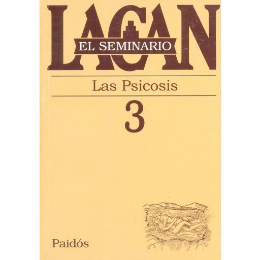 LAS PSICOSIS. SEMINARIO Nº 3