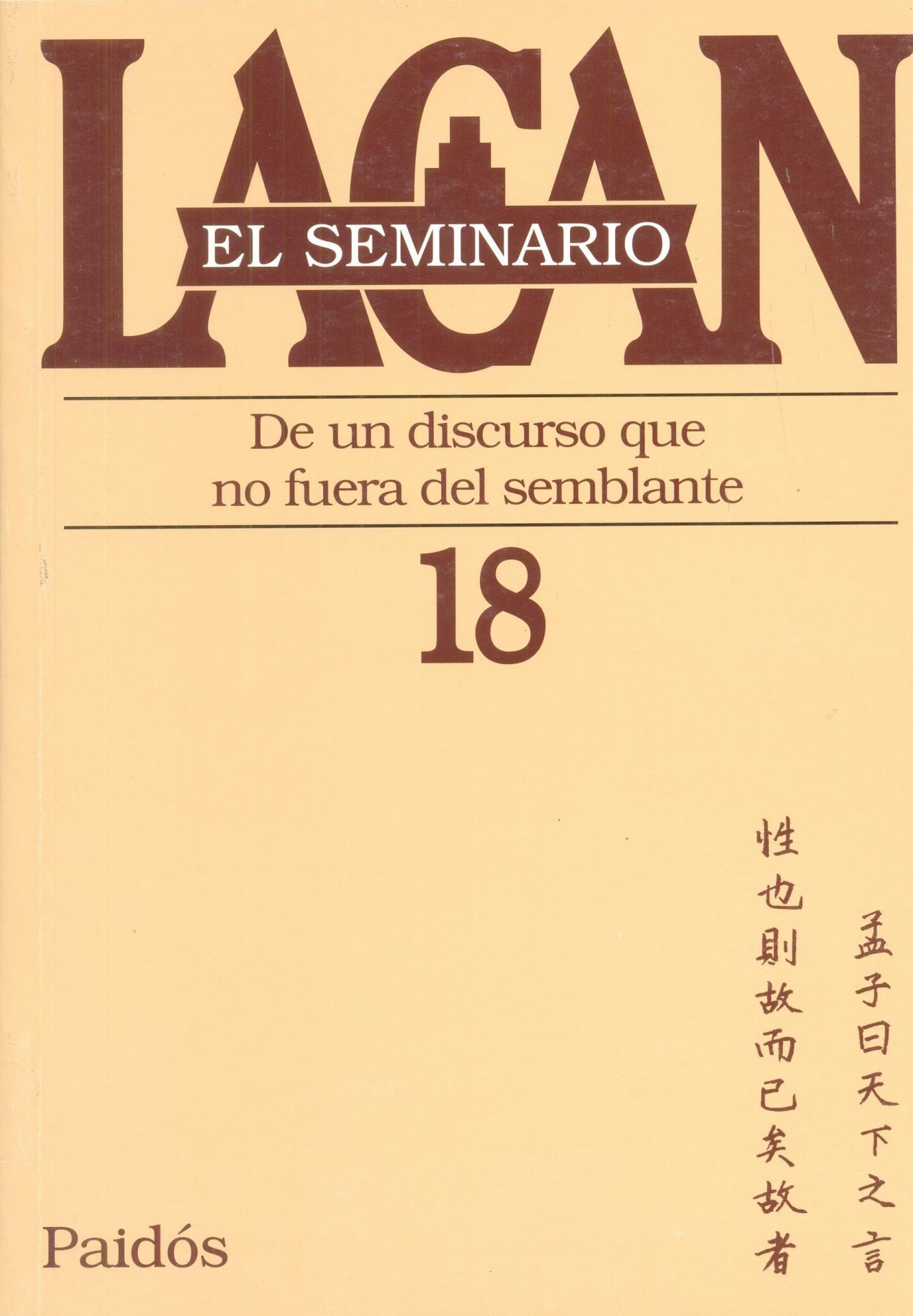DE UN DISCURSO QUE NO FUERA DEL SEMBLANTE. SEMINARIO Nº 18