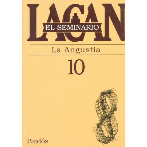 LA ANGUSTIA. SEMINARIO Nº 10