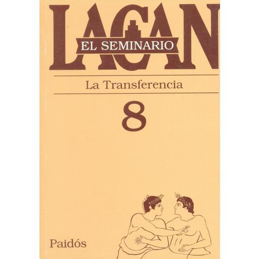 LA TRANSFERENCIA. SEMINARIO Nº 8