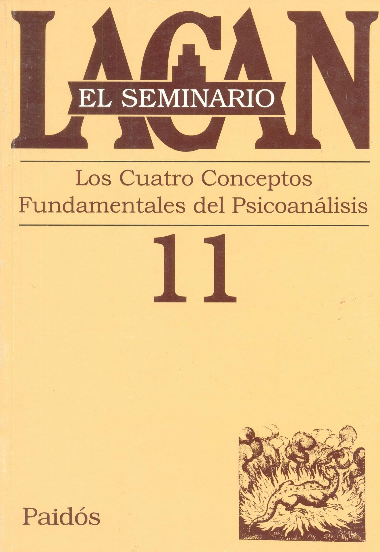 LOS CUATRO CONCEPTOS FUNDAMENTALES DEL  PSICOANÁLISIS. SEMINARIO Nº 11