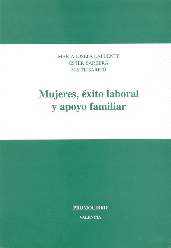 MUJERES, ÉXITO LABORAL Y APOYO FAMILIAR