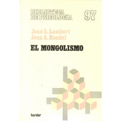 EL MONGOLISMO. Lambert, J.L; Rondal, J.A.