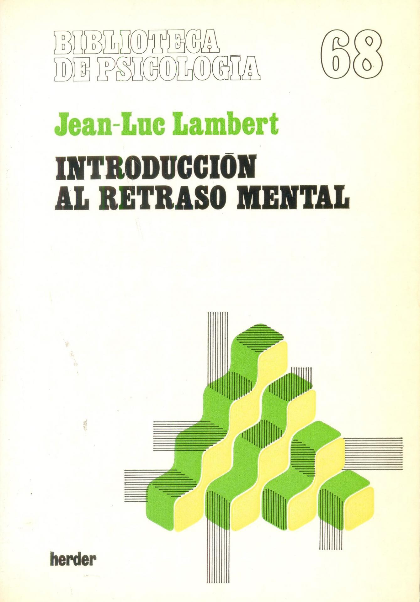 INTRODUCCIÓN AL RETRASO MENTAL. Lambert, J.L.