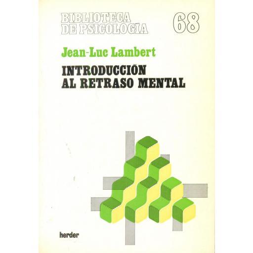 INTRODUCCIÓN AL RETRASO MENTAL. Lambert, J.L. [0]