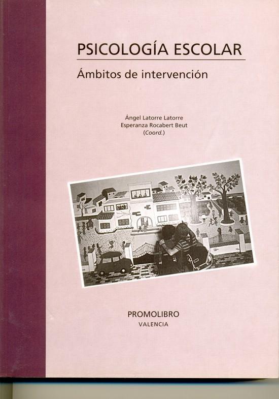 PSICOLOGÍA ESCOLAR. ÁMBITOS DE INTERVENCIÓN