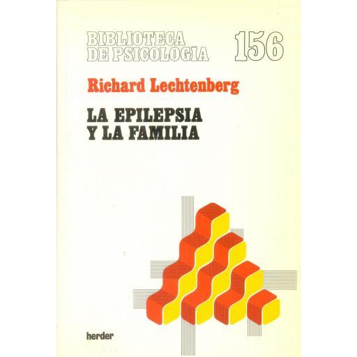LA EPILEPSIA Y LA FAMILIA. Lechtenberg, R.
