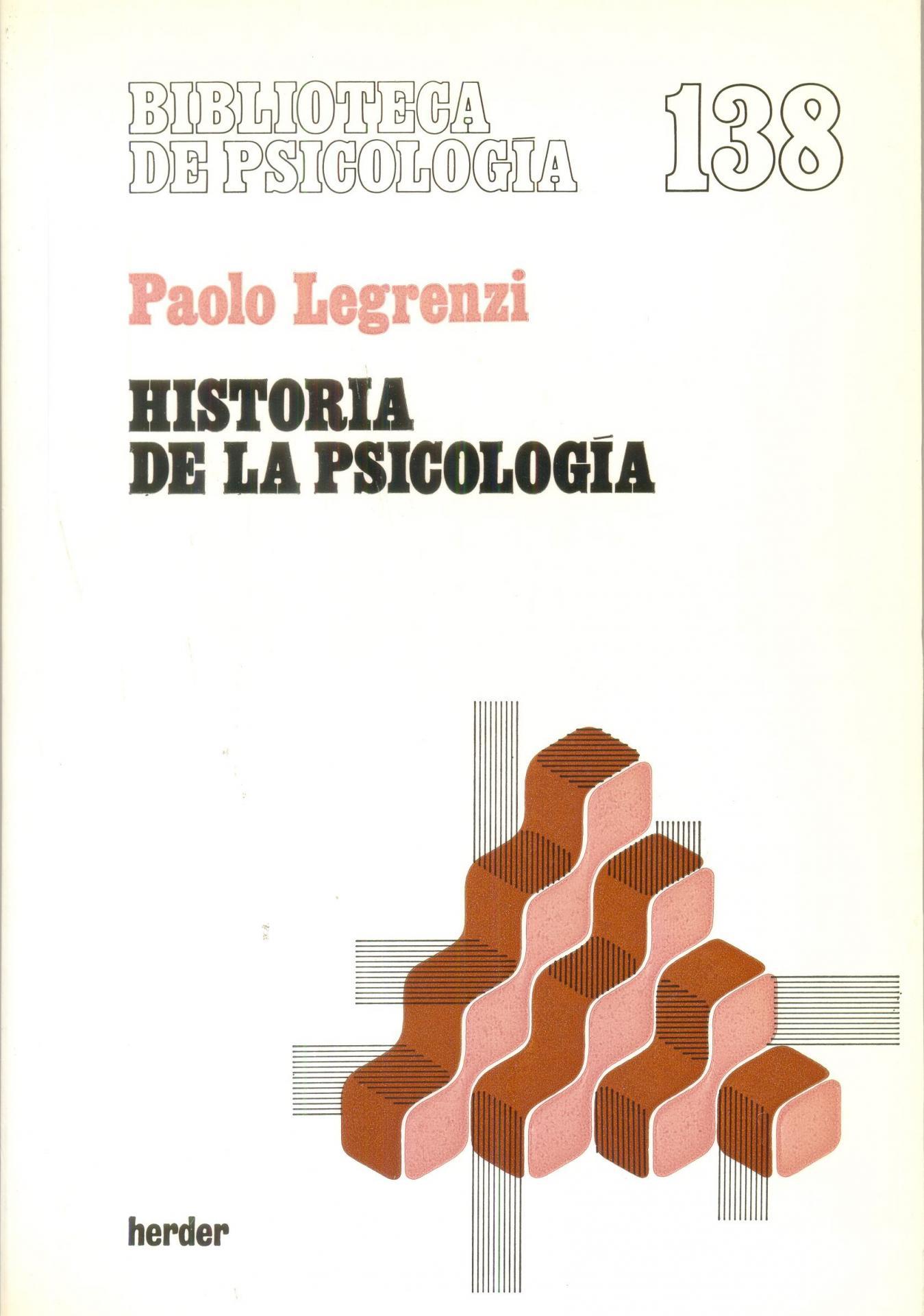 HISTORIA DE LA PSICOLOGÍA. Legrenzi, P.