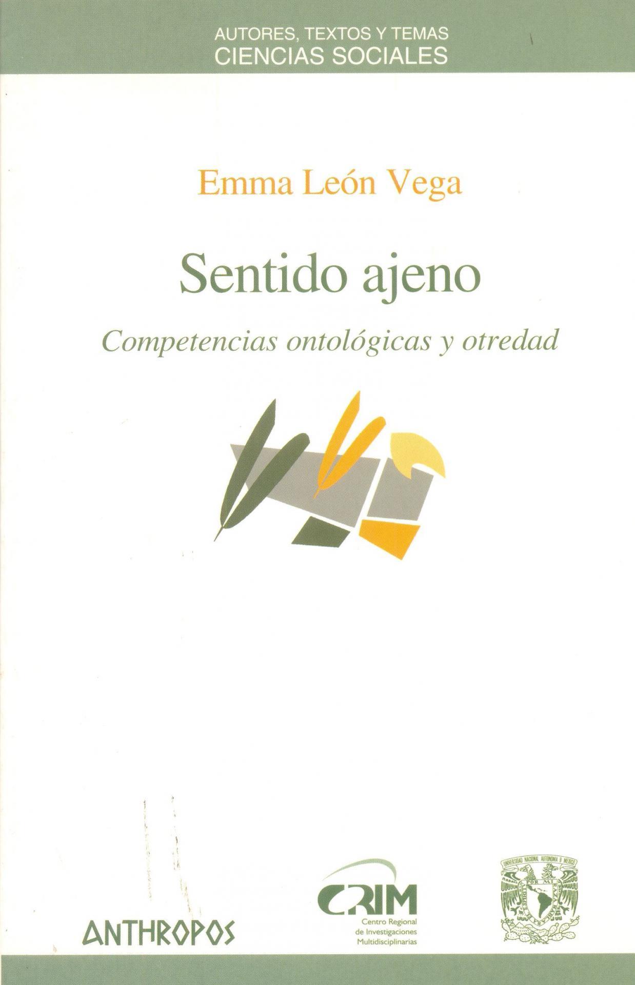 SENTIDO AJENO. Competencias ontológicas y otredad. León, E.