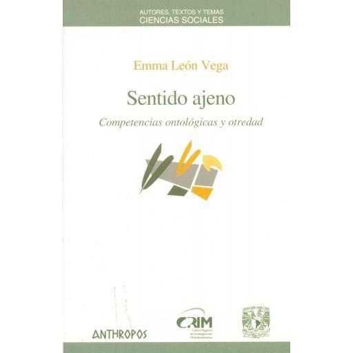 SENTIDO AJENO. Competencias ontológicas y otredad. León, E. [0]