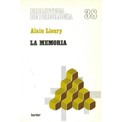 LA MEMORIA. Lieury, A.