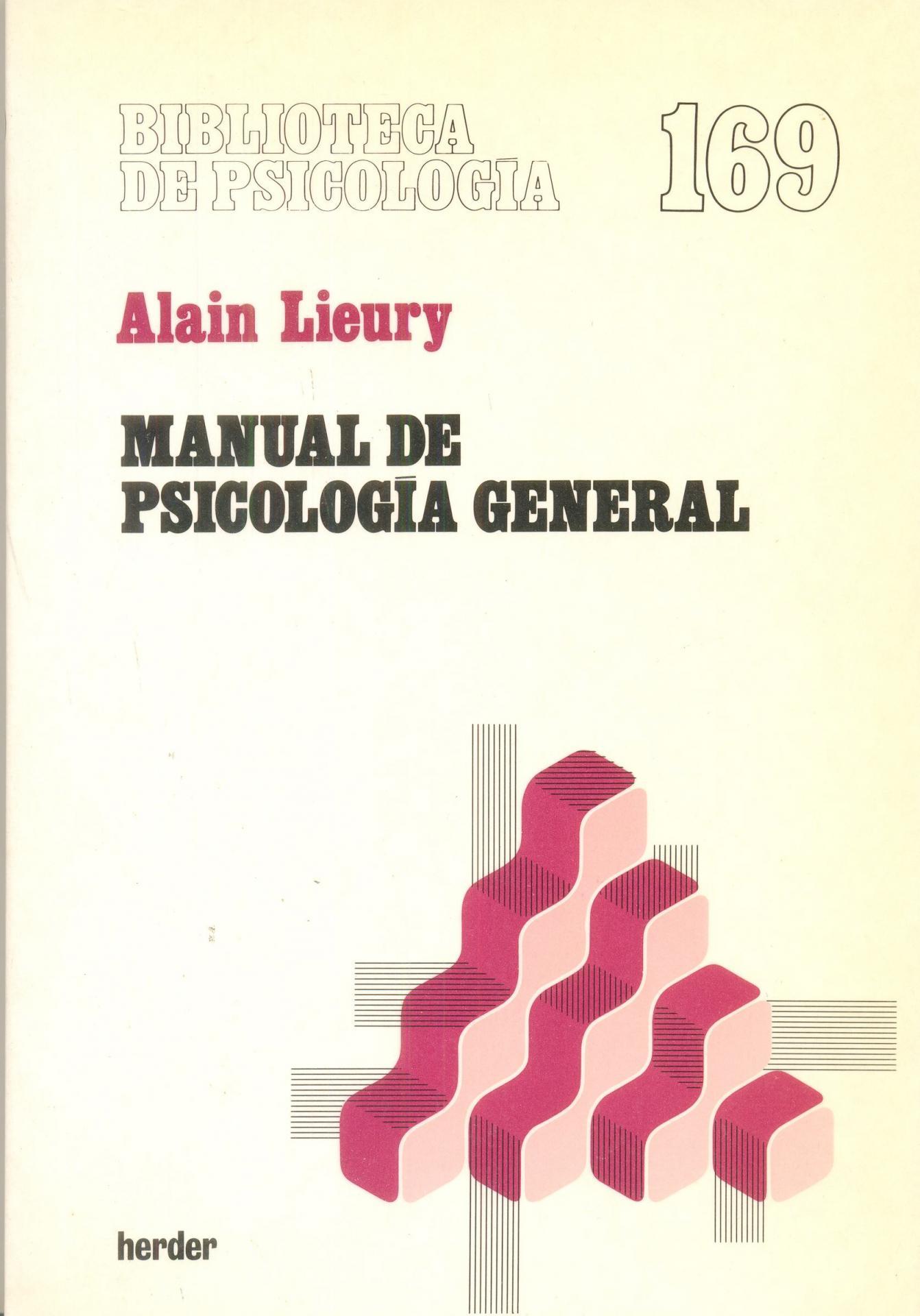 MANUAL DE PSICOLOGÍA GENERAL. Lieury, A.