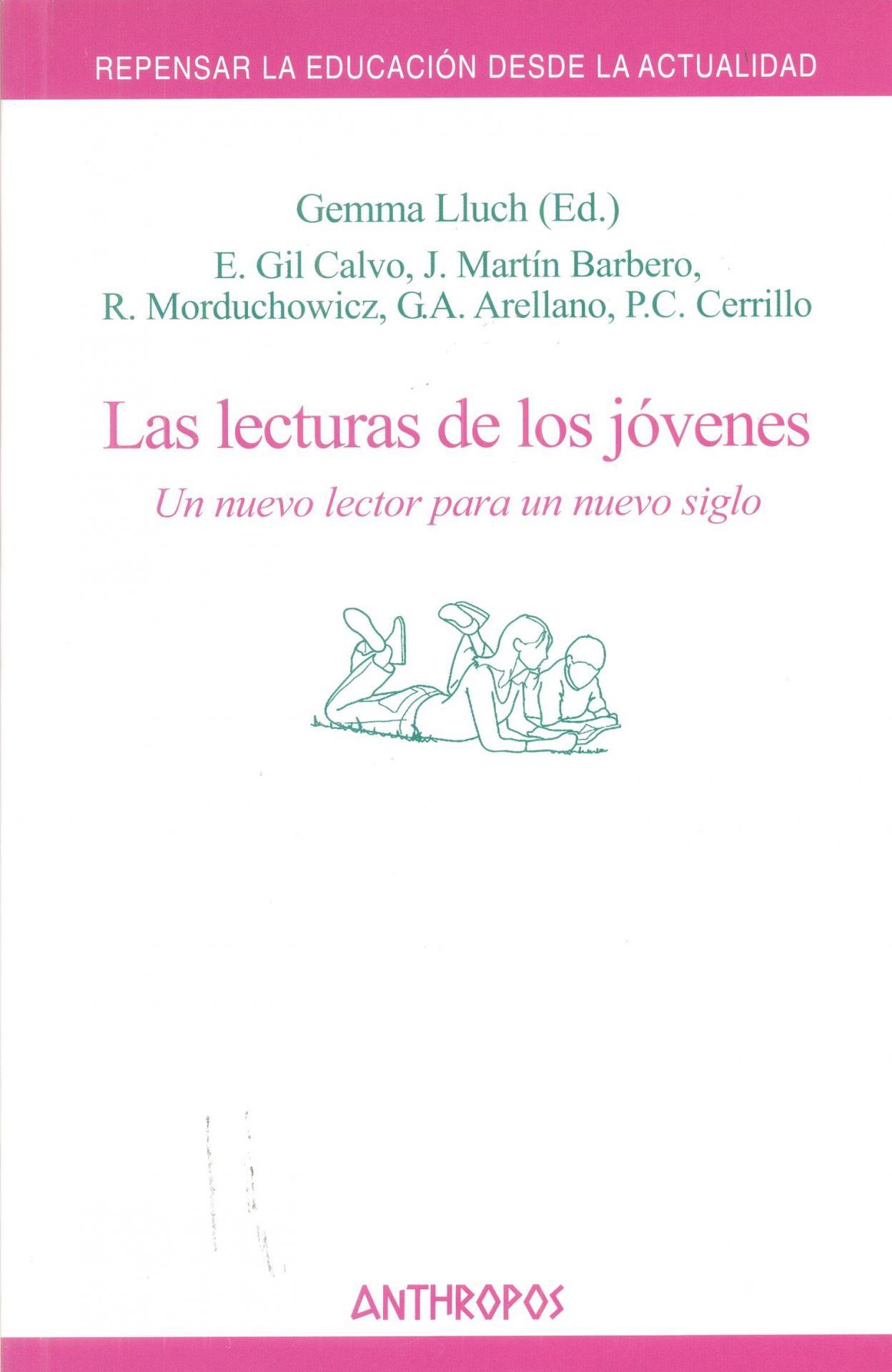 LAS LECTURAS DE LOS JÓVENES. Un nuevo lector para un nuevo siglo. Lluch, G.