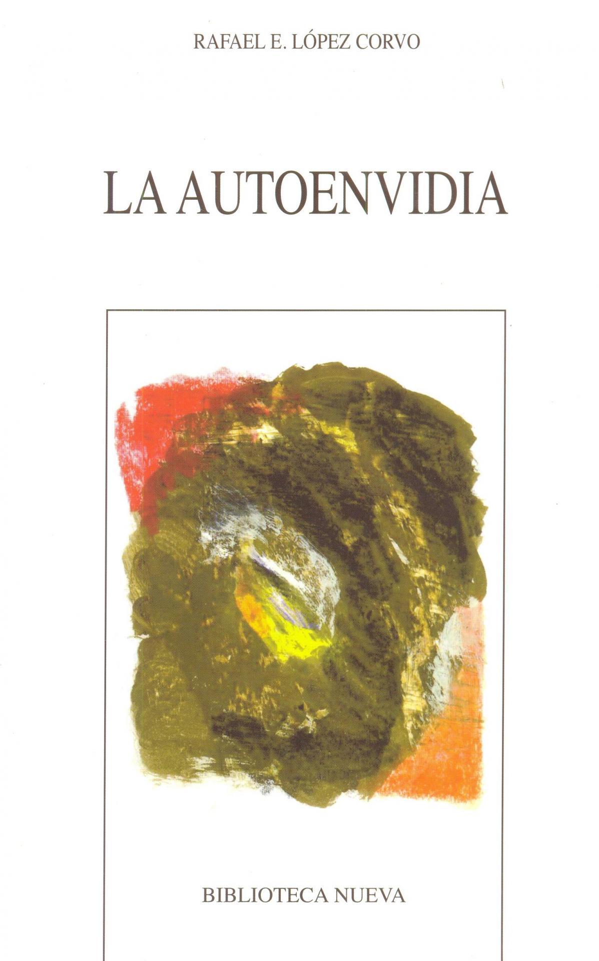 LA AUTO ENVIDIA. López Corvo, R.