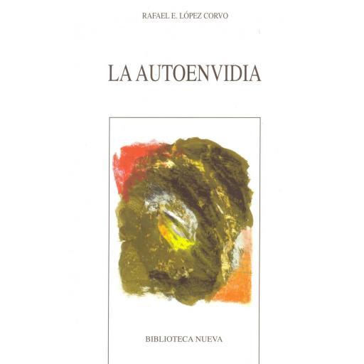 LA AUTO ENVIDIA. López Corvo, R. [0]
