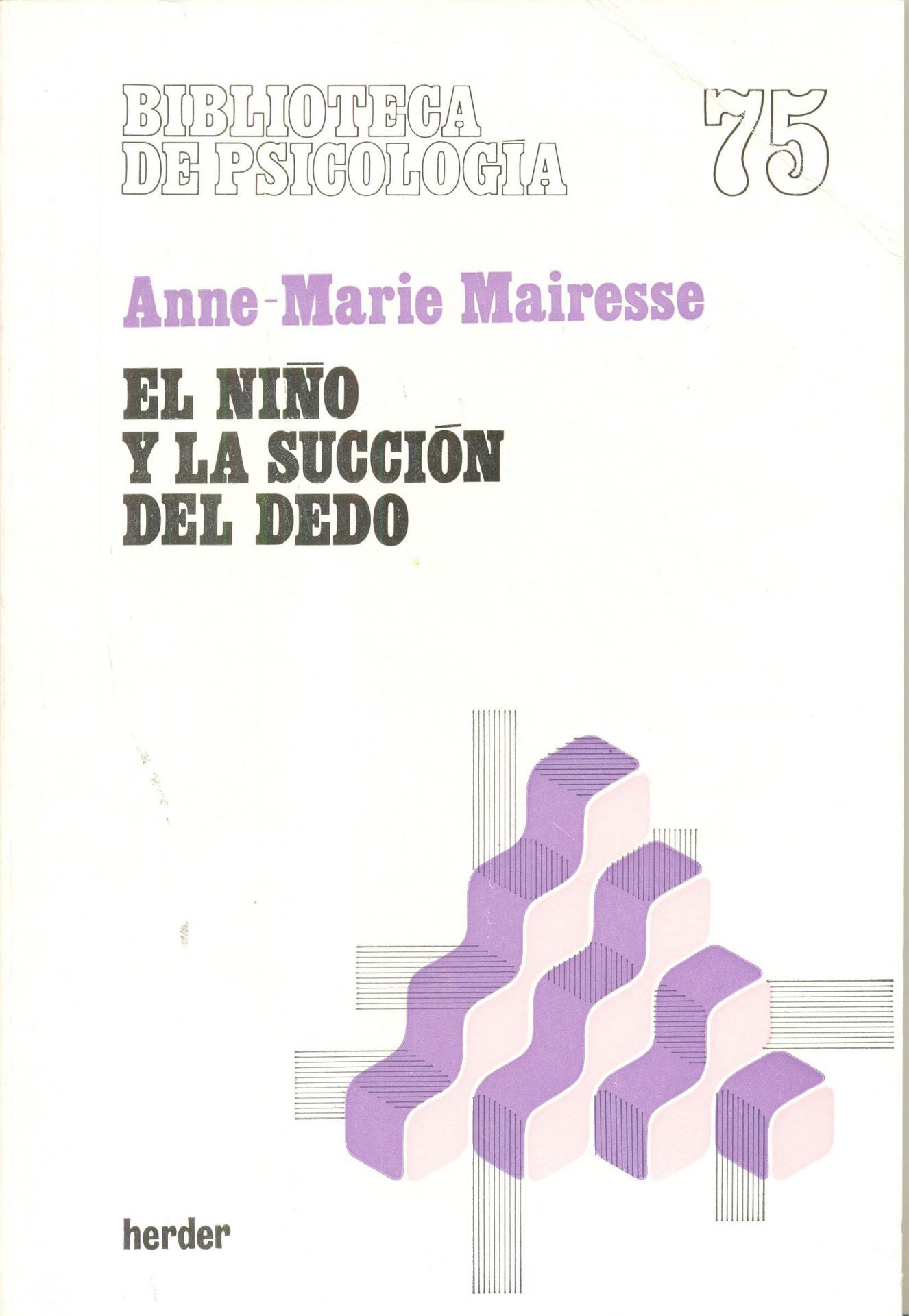 EL NIÑO Y LA SUCCIÓN DEL DEDO. Mairesse, AM.