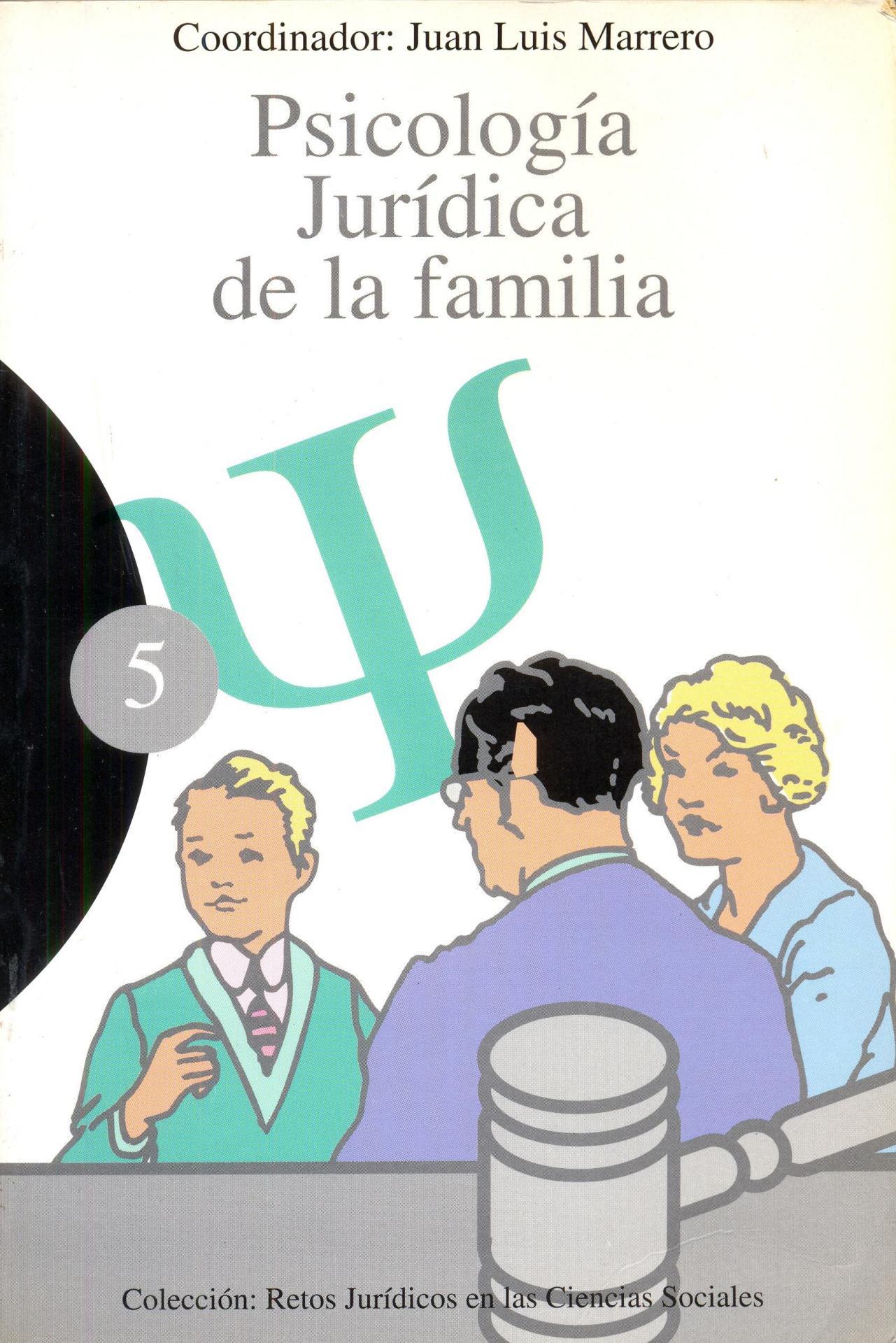 PSICOLOGÍA JURÍDICA DE LA FAMILIA. Marrero, JL.
