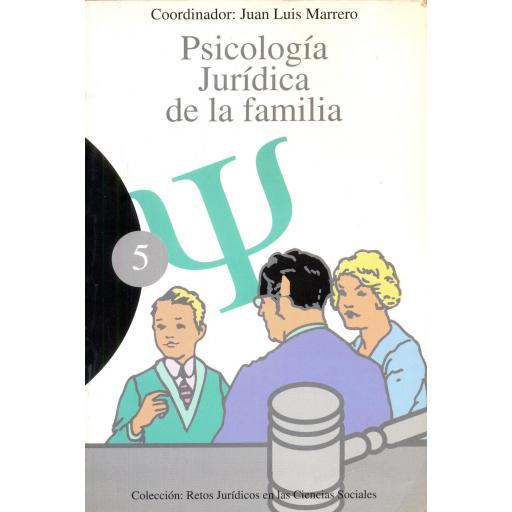PSICOLOGÍA JURÍDICA DE LA FAMILIA. Marrero, JL. [0]