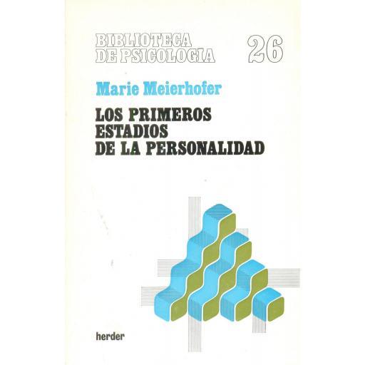 LOS PRIMEROS ESTADIOS DE LA PERSONALIDAD. Meierhofer, M.