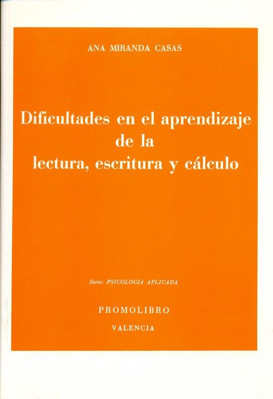 DIFICULTADES EN EL APRENDIZAJE DE LA LECTURA, ESCRITURA Y CÁLCULO