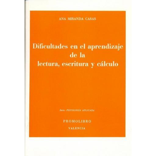 DIFICULTADES EN EL APRENDIZAJE DE LA LECTURA, ESCRITURA Y CÁLCULO [0]