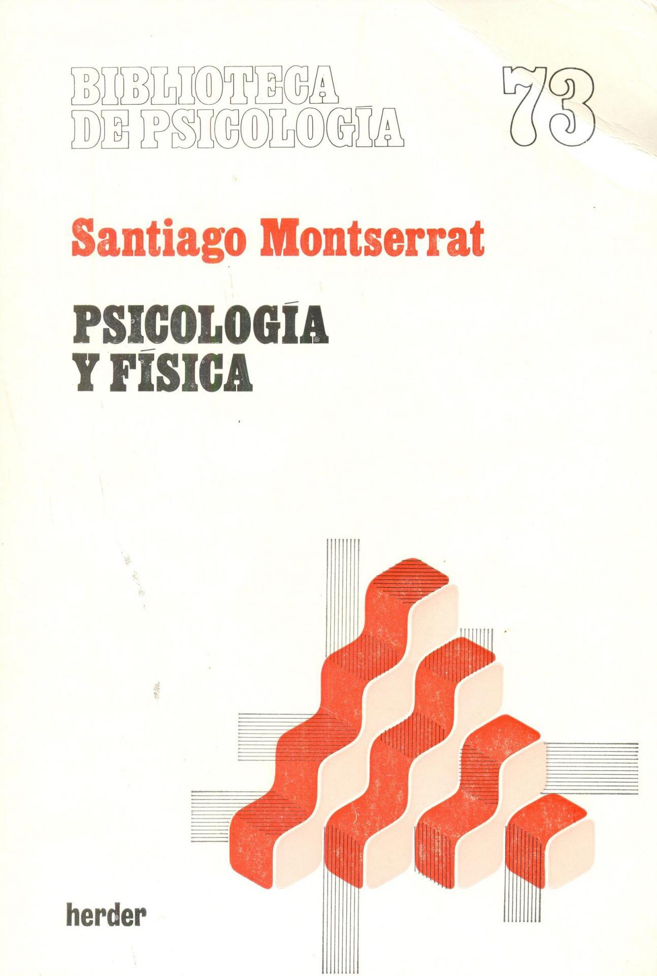 PSICOLOGÍA Y FÍSICA. Montserrat, S.