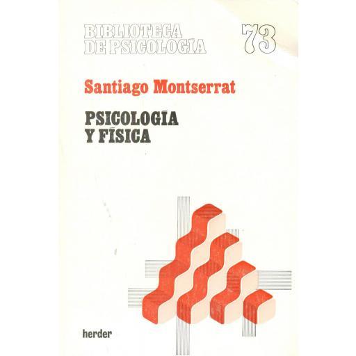 PSICOLOGÍA Y FÍSICA. Montserrat, S. [0]