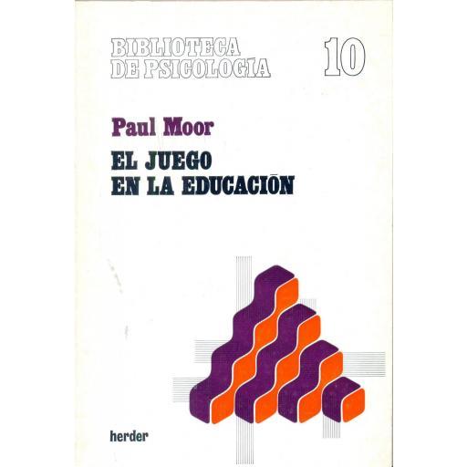 EL JUEGO DE LA EDUCACIÓN. Moor, P