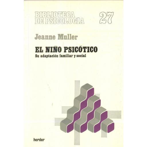 EL NIÑO PSICÓTICO. Muller, J. [0]