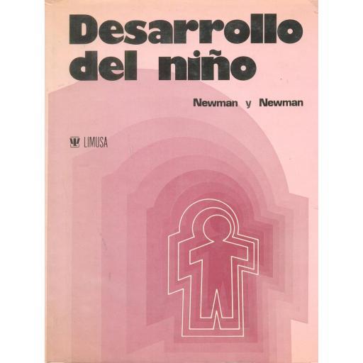 DESARROLLO DEL NIÑO. Newman y Newman.