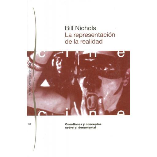 LA REPRESENTACIÓN DE LA REALIDAD. Nichols, B.