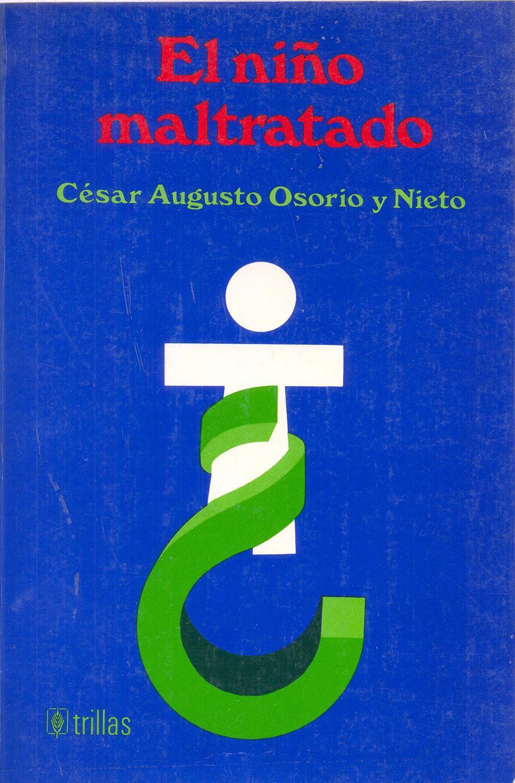 EL NIÑO MALTRATADO. Augusto, C.