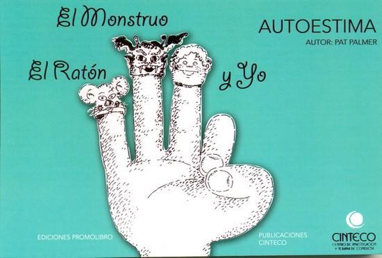 EL MONSTRUO, EL RATÓN Y YO. AUTOESTIMA