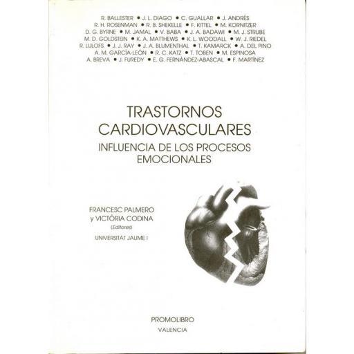 TRASTORNOS CARDIOVASCULARES. INFLUENCIA DE LOS PROCESOS EMOCIONALES