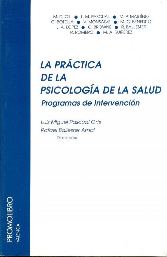 LA PRÁCTICA DE LA PSICOLOGÍA DE LA SALUD. PROGRAMAS DE INTERVENCIÓN
