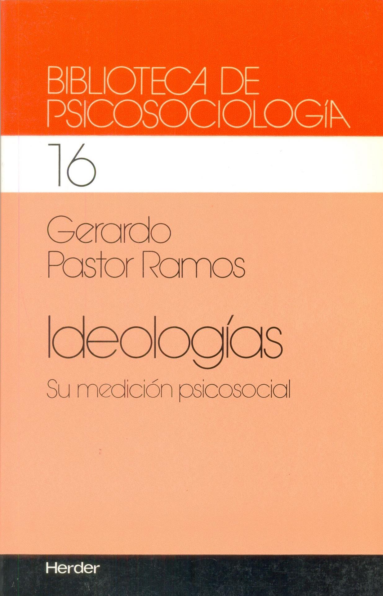 IDEOLOGÍAS. Su medición psicosocial. Pastor, G.