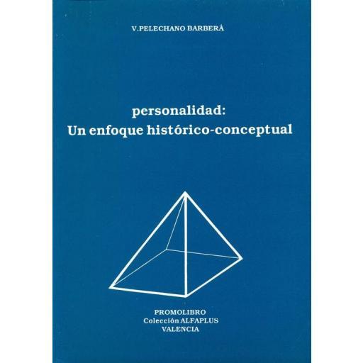 PERSONALIDAD: UN ENFOQUE HISTÓRICO-CONCEPTUAL [0]
