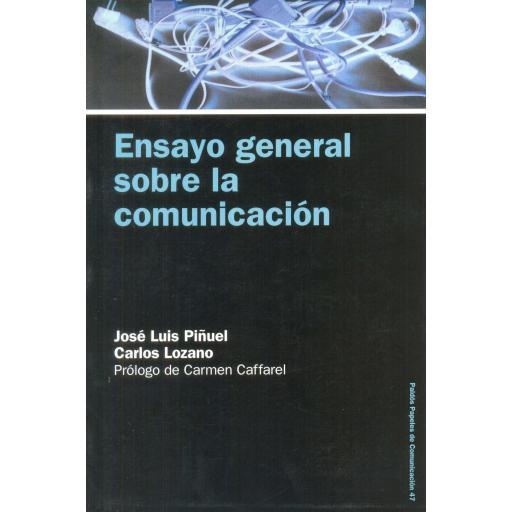 ENSAYO GENERAL SOBRE LA COMUNICACIÓN. Piñuel, JL.