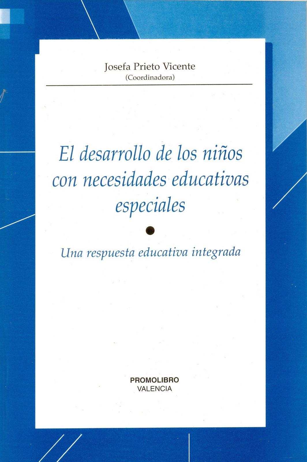 EL DESARROLLO DE LOS NIÑOS CON NECESIDADES EDUCATIVAS ESPECIALES