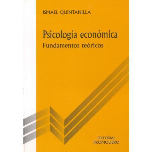 PSICOLOGÍA ECONÓMICA. Fundamentos teóricos