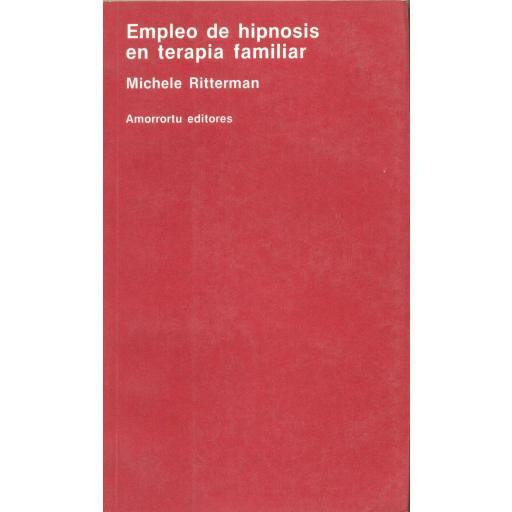 EMPLEO DE LA HIPNOSIS EN TERAPIA FAMILIAR. Ritterman, M.