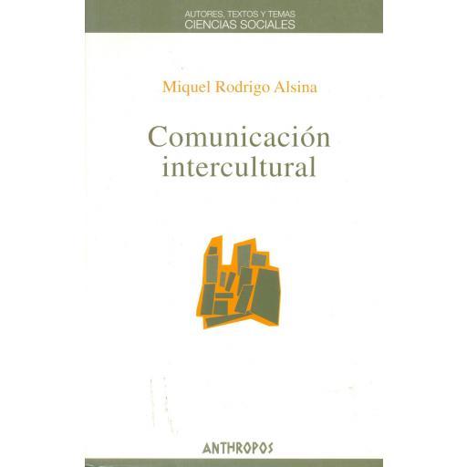 COMUNICACIÓN INTERCULTURAL. Rodrigo Alsina, M.