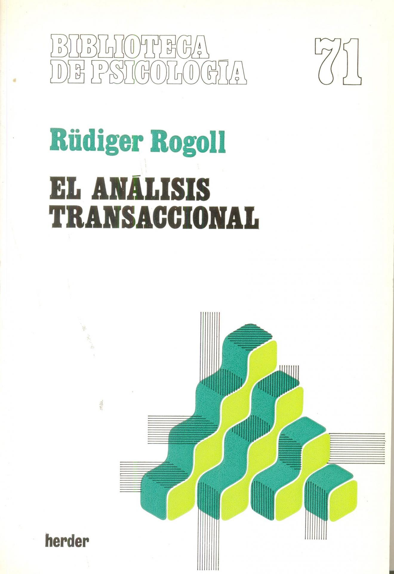 EL ANÁLISIS TRANSACCIONAL. Rogoll, R.