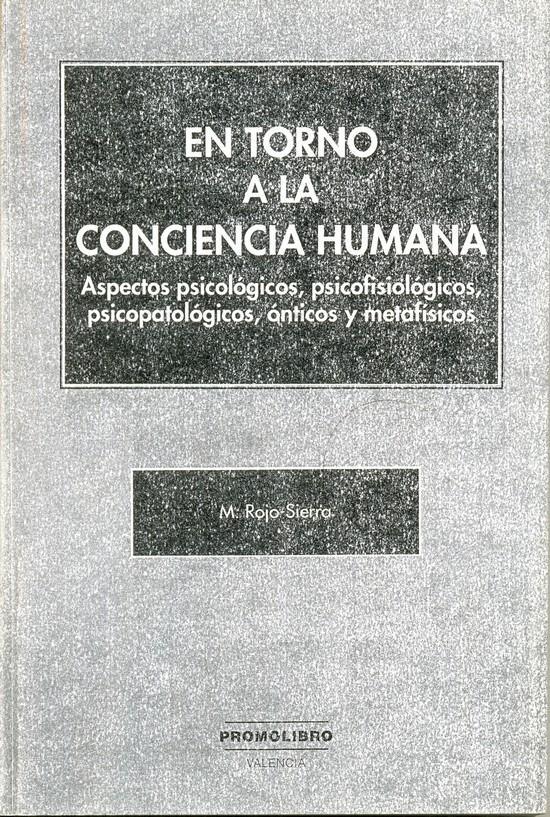 EN TORNO A LA CONCIENCIA HUMANA