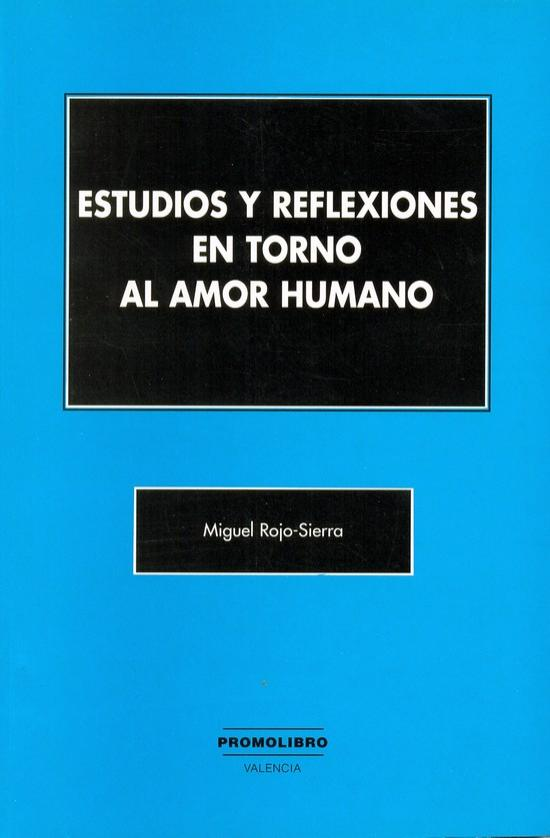 ESTUDIOS Y REFLEXIONES EN TORNO AL AMOR HUMANO
