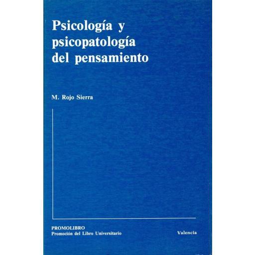 PSICOLOGÍA Y PSICOPATOLOGÍA DEL PENSAMIENTO