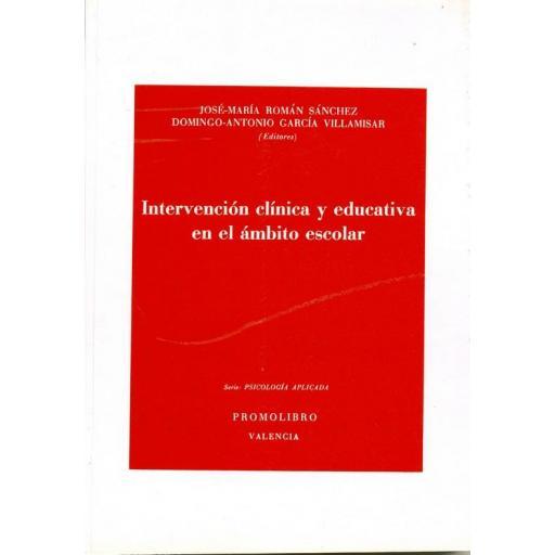 INTERVENCIÓN CLÍNICA Y EDUCATIVA EN EL ÁMBITO ESCOLAR