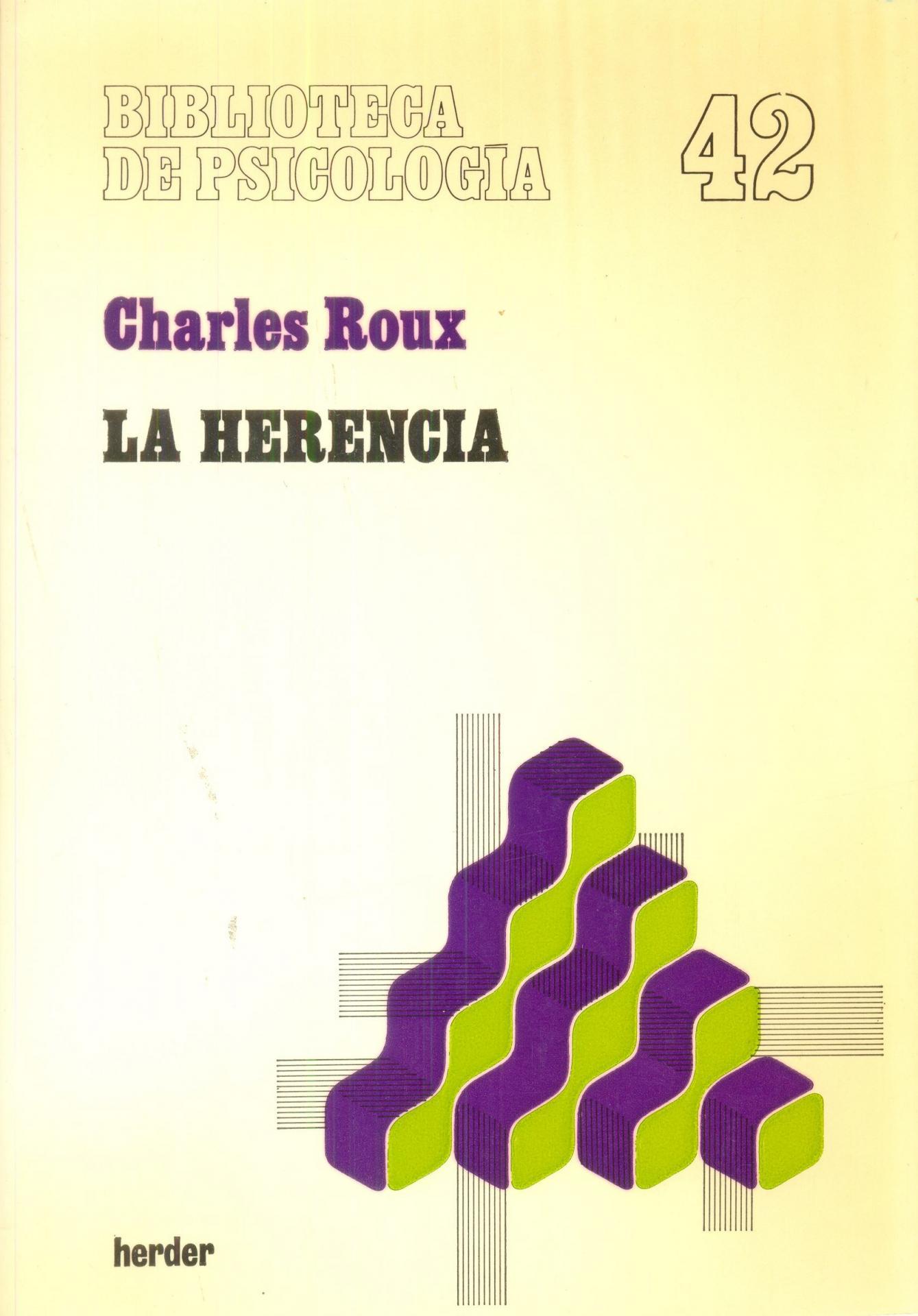 LA HERENCIA. Roux, C.
