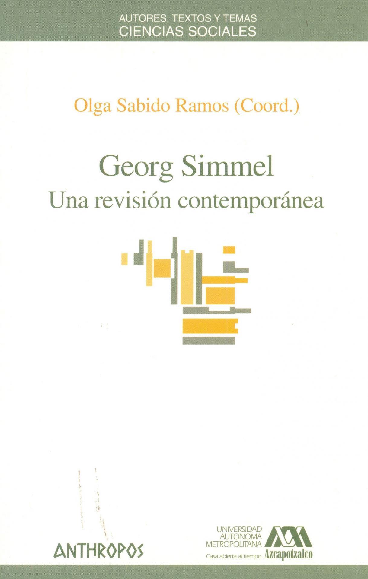 GEORG SIMMEL. Una revisión contemporánea. Sabido, O.