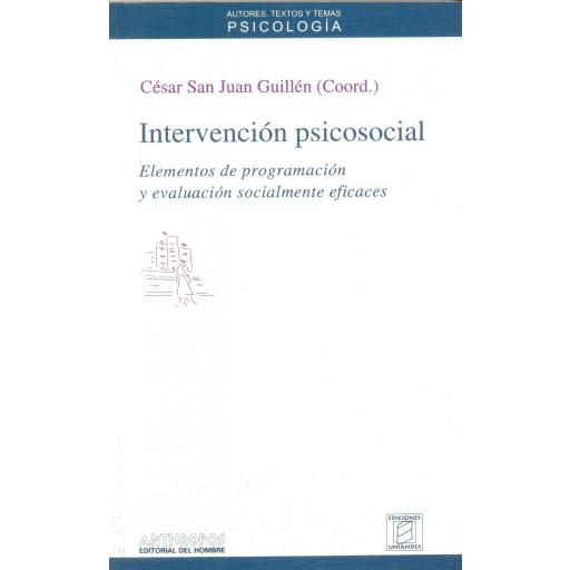 INTERVENCIÓN PSICOSOCIAL. Elementos de programación y evaluación socialmente eficaces. San Juan Guillén, C.